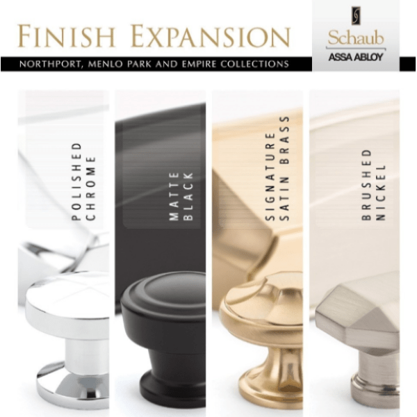 New! Schaub & Company's Finish Expansion for Transitional Hardware Collections